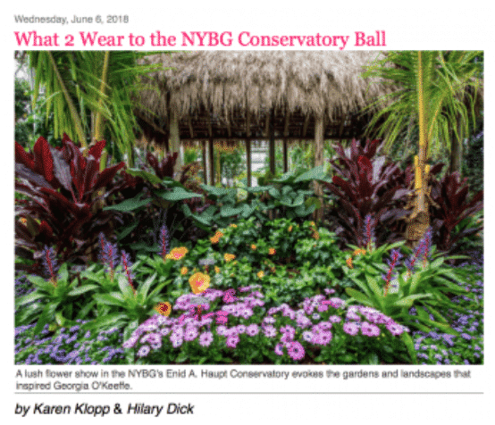 Karen Klopp and Hilary Dick article for New York Social Diary, New York Botanical Garden, Georgia O'Keefe