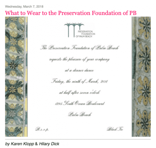 Karen Klopp & Hilary Dick article for New York Social Diary on what to wear to the Preservation Foundation of Palm Beach Gala.