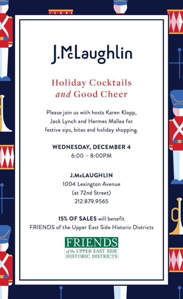 Invitation to J. McLaughlin to benefit Friends of the Upper East Side Historic District.